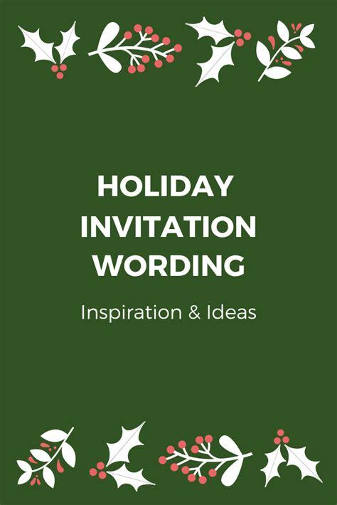 Company Holiday Party Invitation Wording Examples & Ideas