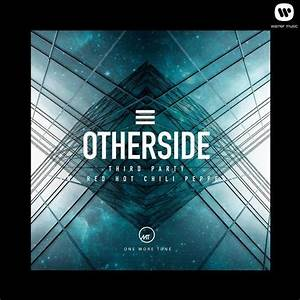 Red Hot Chili Peppers 'Otherside' (Third Party Remix) by ...