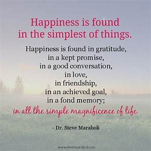 """Quote by Steve Maraboli: """"Happiness is found in the ..."""