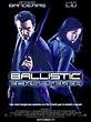 Ballistic: Ecks Vs. Sever Movie Trailer, Reviews and More ...