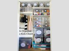 How to Organize a Kids Closet Classy Clutter