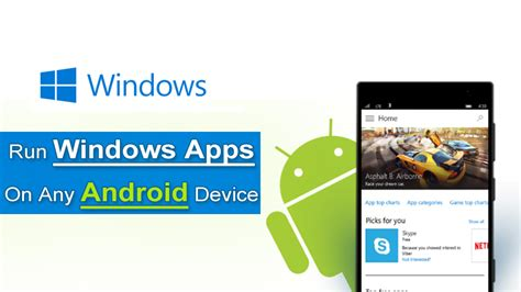 run windows programs on android soon you can run windows apps on any android device