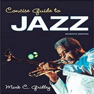 Concise Guide To Jazz 7th Edition By Gridley Test Bank