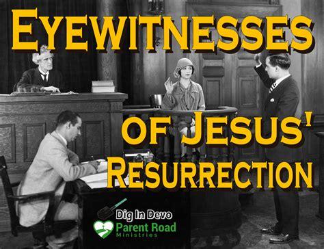 Dig In Devo: Eyewitnesses of Jesus' Resurrection | Parent ...