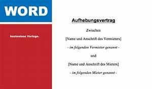 Kündigungsfrist Wohnung Beispiel : word vorlage aufhebungsvertrag mietvertrag convictorius ~ Frokenaadalensverden.com Haus und Dekorationen