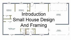 Introduction - Small House Design And Framing