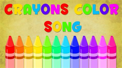 color song in crayons song color song baby
