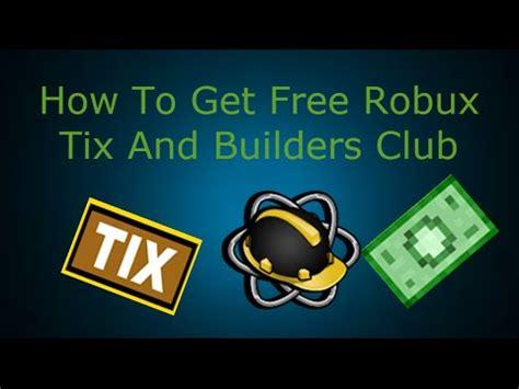 robux tixrip  builders club