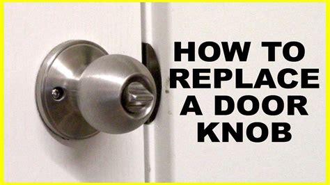 replace  door knob youtube
