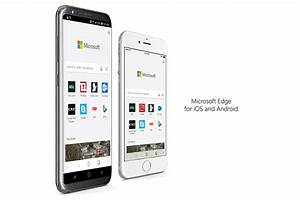 Microsoft Edge Browser Now Available For All Android And