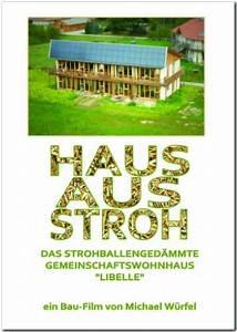 Strohhäuser In Deutschland : filme von michael w rfel ~ Markanthonyermac.com Haus und Dekorationen