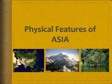 Physical Features Of Asia