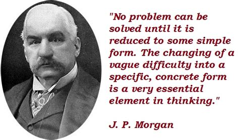 Image result for j.p. morgan quotes