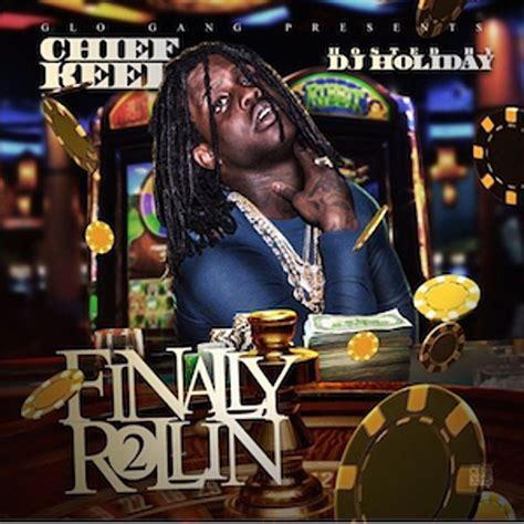 keef chief jumanji rollin finally mixtape stream lyrics xxl genius