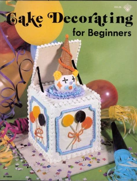 Cake Decorating Books For Beginners by Cake Decorating For Beginners Craft Tutorial Vintage Book