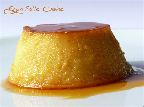 flan de huevo dessert espagnol eryn et sa folle cuisine