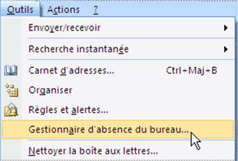 message d absence de bureau commande gestionnaire d absence du bureau du menu outils