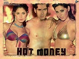 Hot Money Movie Wallpaper #1