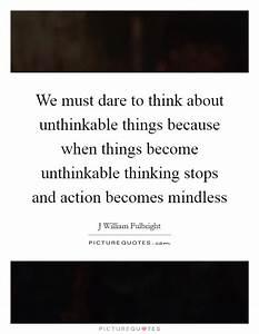 Unthinkable Quotes & Sayings | Unthinkable Picture Quotes ...