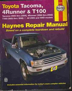 Toyota Tacoma  4runner And T100 Haynes Repair Manual Toyota Tacoma  4runner And T100 Haynes