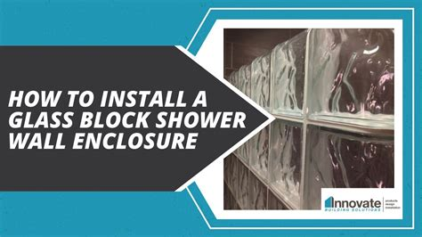 install  glass block shower wall enclosure