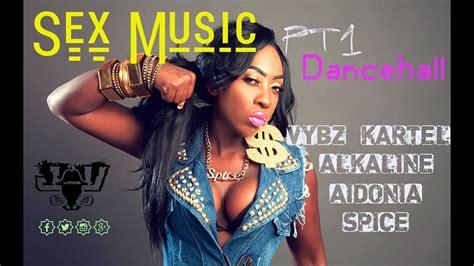 Sex Music Dancehall Mixtape Youtube