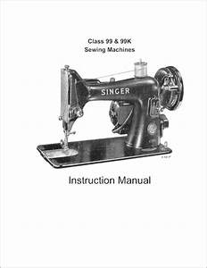 Singer 99 And 99k Sewing Machine Instruction Manual
