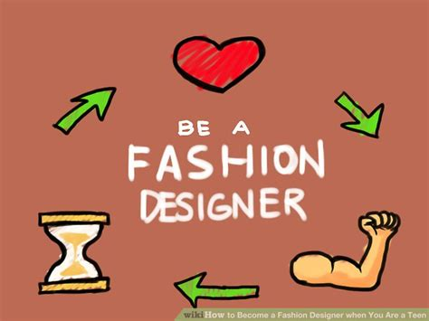 how to become a designer how to become a fashion designer when you are a teen 9 steps