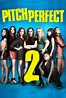 Pitch Perfect 2 Cast and Crew | TV Guide