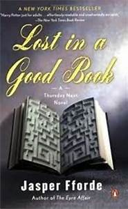 Lost in a Good Book (Thursday Next, #2) by Jasper Fforde ...