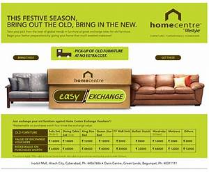 home centre again announced its easy exchange offer on With hometown furniture exchange offer
