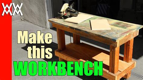 build  cheap  sturdy workbench   day  xs