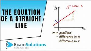 How To Find The Equation Of Straight A Line Y Mx C