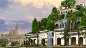 Les Jardins Suspendus De Babylone by Les 7 Merveilles Du Monde Antiques Et Modernes Youtube