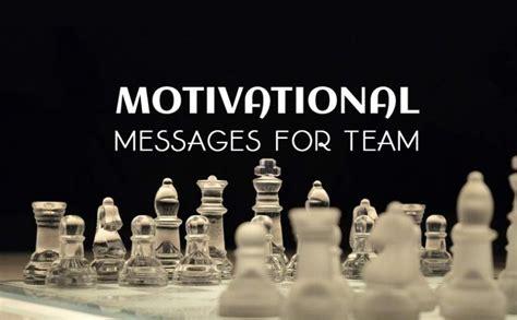 motivational messages  team words  encouragement