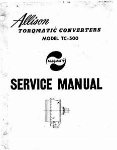 Allison Tc500 Service Manual For Torqmatic Converters In