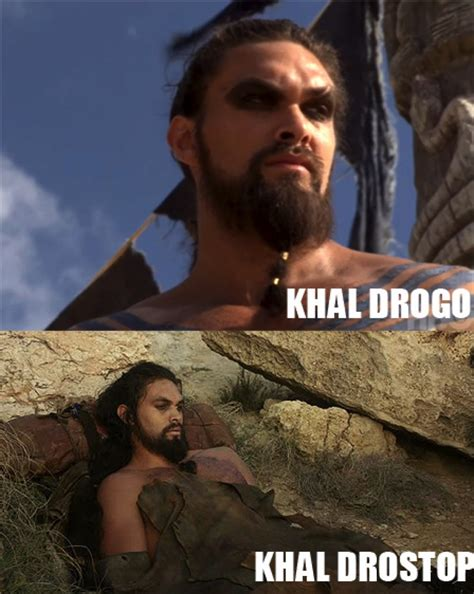 Khal Drogo Meme - khal drogo meme 28 images khal drogo happy birthday quot anaaa quot weknowmemes khal drogo