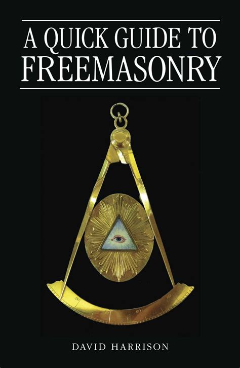A Quick Guide To Freemasonry  Dr David Harrison