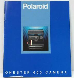 Polaroid Onestep 600 Camera Manual Guide Instructions