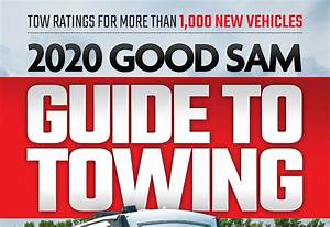 2020 Tow Guide Trailer Life Trailer Life Magazine Towing