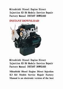 Mitsubishi Diesel Engine Direct Injection K3 K4 Models Service Repair U2026
