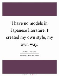 My Own Way Quot... Japanese Fashion Quotes