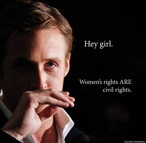 Ryan Gosling Feminist Memes - feminist ryan gosling book features new hey girl s you don t want to