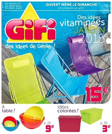 Catalogue Gifi Idées Jardin 7 15 Avril 2015 Catalogue AZ