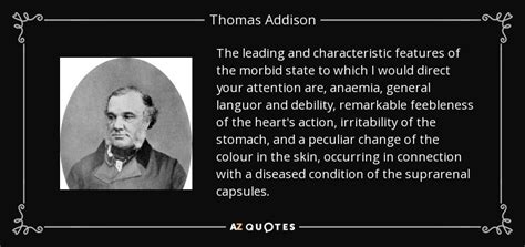 thomas addison quote  leading  characteristic