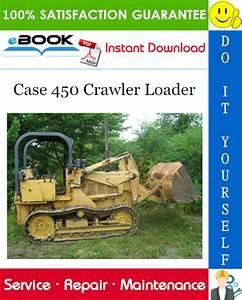 Best  U2606 U2606 Case 450 Crawler Loader Service Repair Manual