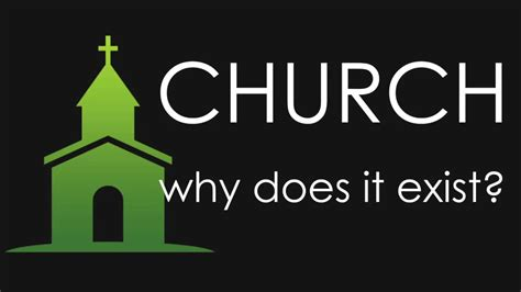 82017 Why Does Church Exist? YouTube