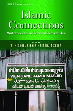 Islamic Connections Muslim Societies In South And