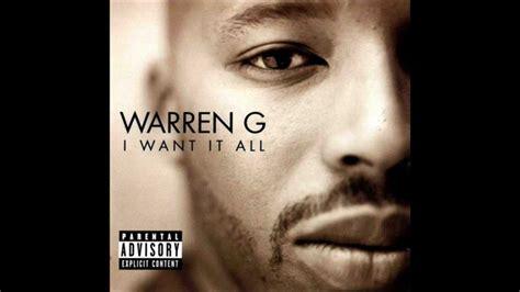 I The by Warren G I Want It All Ft Mack 10 Hd Lyrics
