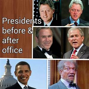 Presidents, Before, U0026, After, Office